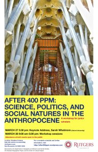 After 400 ppm: Science, Politics, and Social Natures in the Anthropocene.